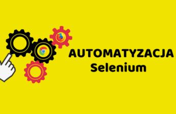 Automatyzacja Selenium