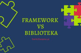Framework vs biblioteka